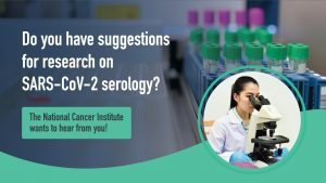 NIH seeks community input on research approaches and priorities related to SARS-CoV-2 serology